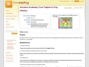 Introduce Vocabulary: From Tadpole to Frog (Pfeffer) Lesson Plan