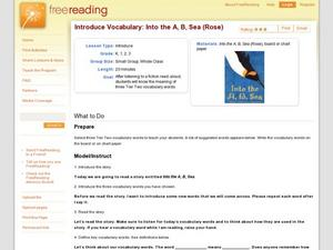 Introduce Vocabulary: Into the A, B, Sea (Rose) Lesson Plan