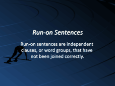 Run-on Sentences!!! Presentation