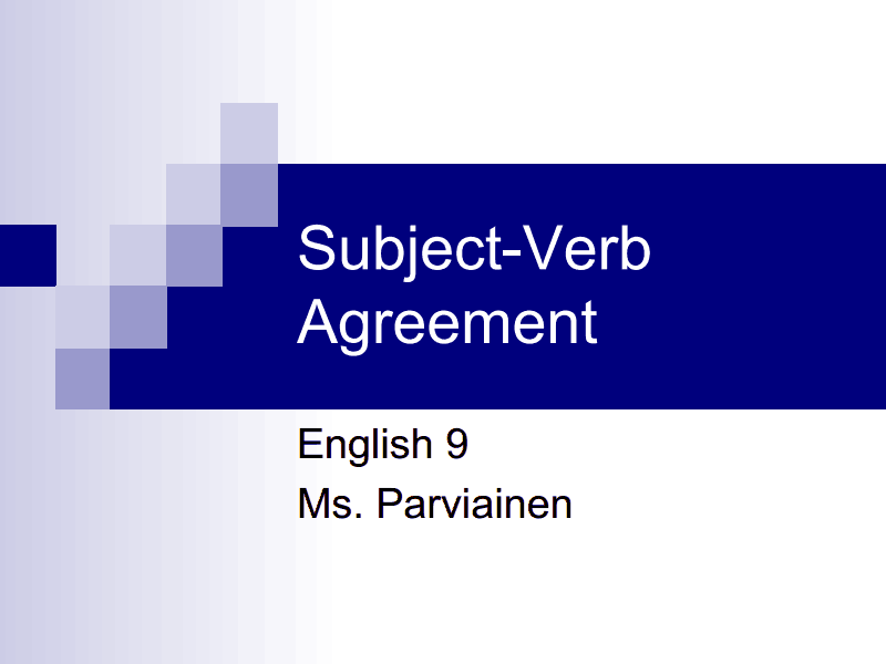 Subject/ Verb Agreement  Presentation