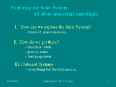 Exploring the Solar System: All About Spacecraft/Spaceflight Presentation