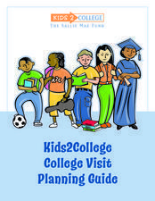 Kids 2 College: College Visit Planning Guide Lesson Plan
