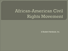 African American Civil Rights Movement Presentation