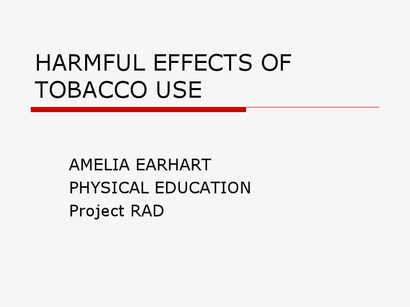 Harmful Effects of Tobacco Use Presentation