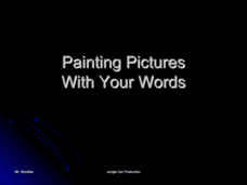 Painting Pictures With Your Words Presentation