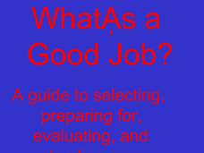 What's a Good Job? Presentation