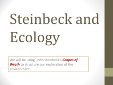 Steinbeck and Ecology  Presentation