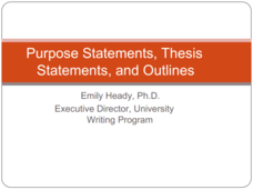 Purpose Statements, Thesis Statements, and Outlines Presentation