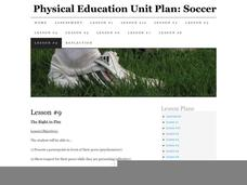 Physical Education Unit Plan: Soccer - Lesson 9 Lesson Plan