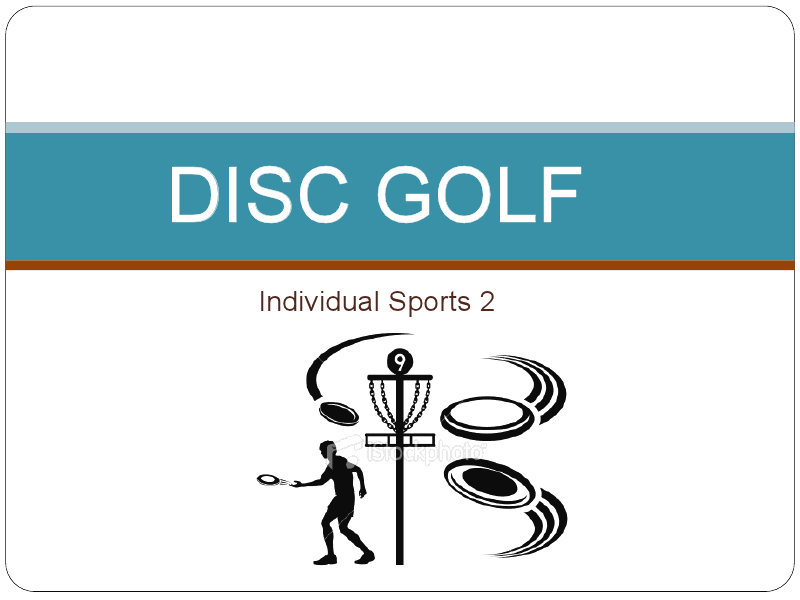 Disc Golf - individual Sports 2 Presentation