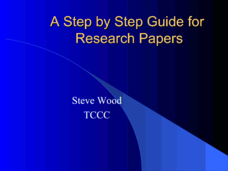 A Step by Step Guide for Research Papers Presentation