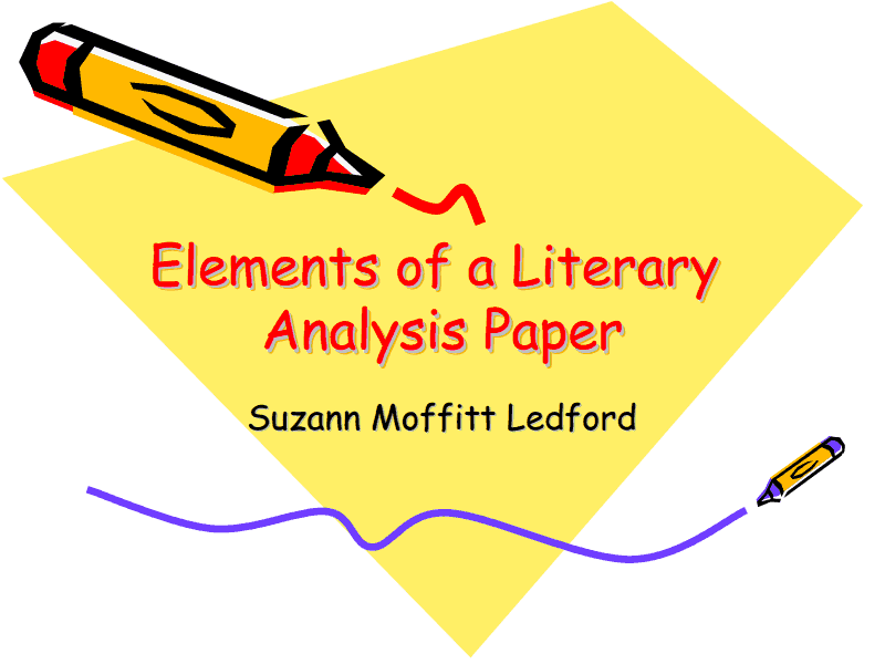 Elements of a Literary Analysis Paper  Presentation