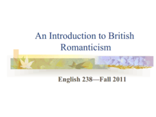 An Introduction to British Romanticism  Presentation