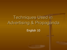 Techniques Used in Advertising & Propaganda  Presentation