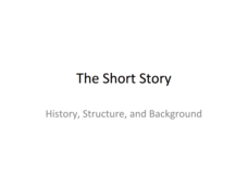 The Short Story  Presentation