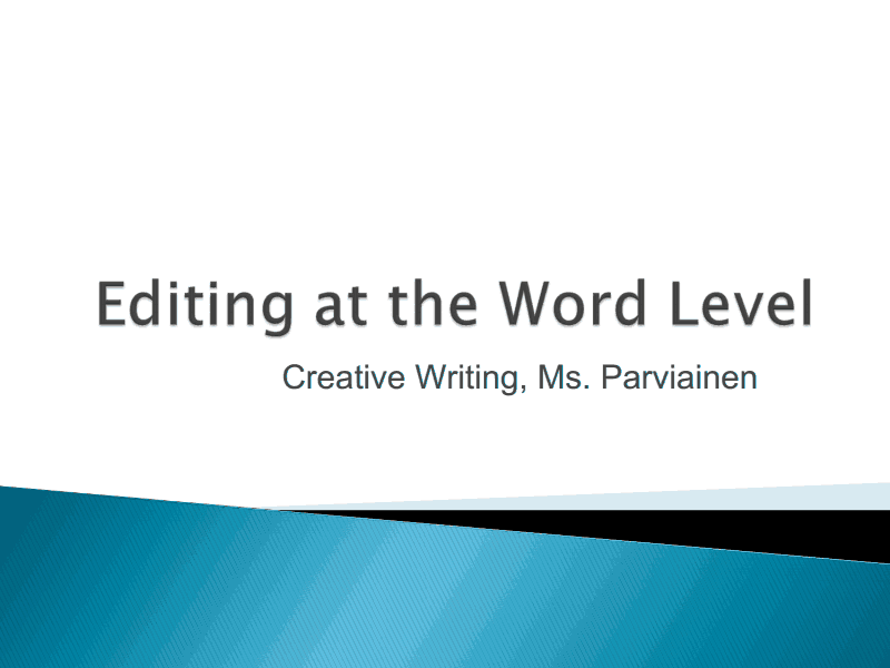 Editing at the Word Level Presentation