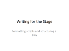 Writing for the Stage  Presentation