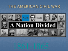 The American Civil War (1861 -1864) Presentation