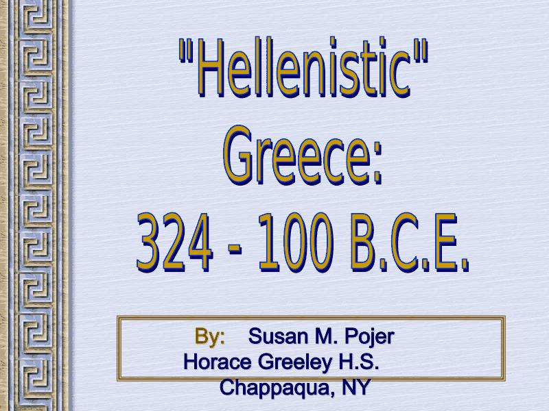 Alexander the Great and Hellenistic Greece Presentation