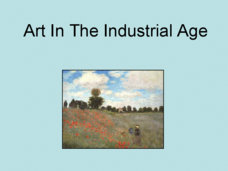 Art in the Industrial Age Presentation
