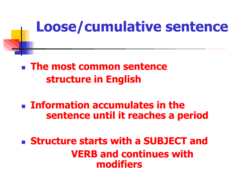 Loose sentence examples.