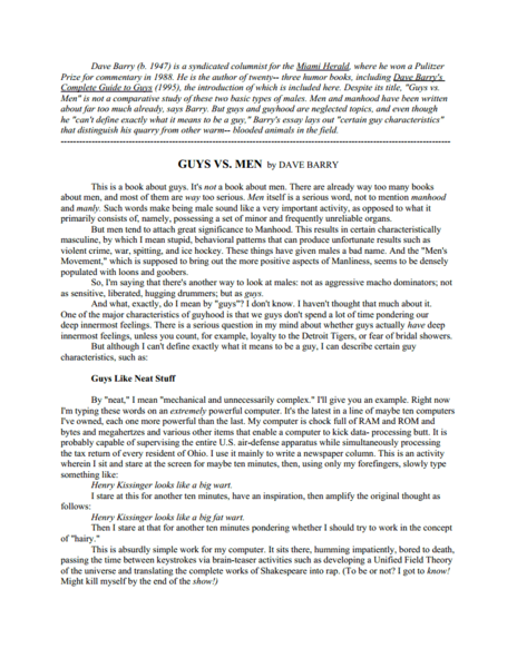 guys vs men essay First, he distinguishes guys from men being acquiescent, sensitive and that guys do not ponder their deep innermost feelings barry states that guys like neat stuff and plays on his distinction that guys are softer than men.