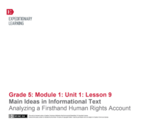 Main Ideas in Informational Text: Analyzing a Firsthand Human Rights Account Lesson Plan