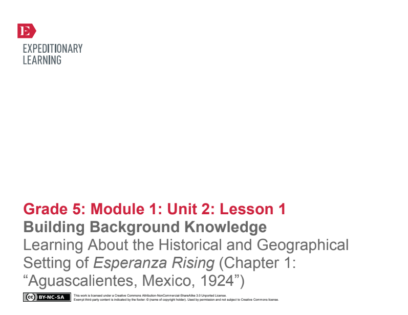 "Building Background Knowledge: Learning About the Historical and Geographical Setting of Esperanza Rising (Chapter 1: ""Aguascalientes, Mexico, 1924"") Lesson Plan"