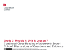 Continued Close Reading of Nasreen's Secret School: Discussions of Questions and Evidence Lesson Plan