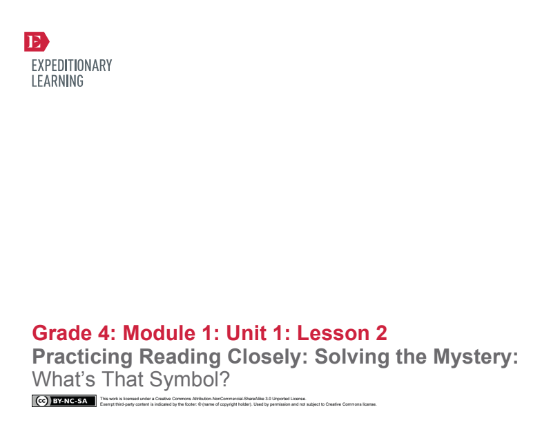 Practicing Reading Closely: Solving the Mystery: What's That Symbol? Lesson Plan