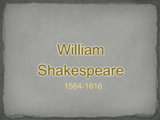 William Shakespeare Presentation