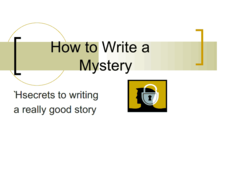 How to Write a Mystery Presentation