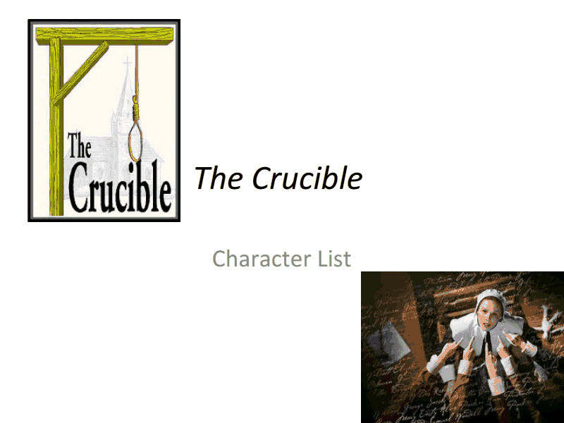 The Crucible Character List Presentation