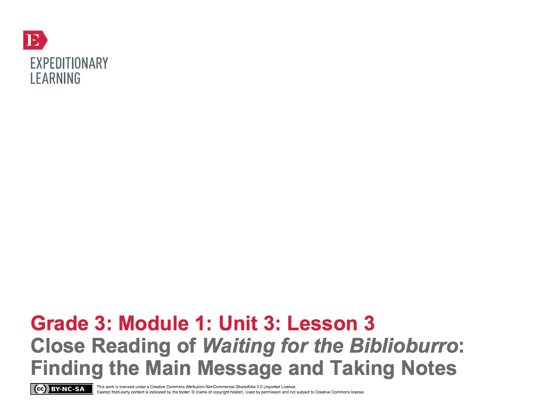 Close Reading of Waiting for the Biblioburro: Finding the Main Message and Taking Notes Lesson Plan