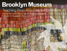 Gravity and Grace: Monumental Works by El Anatsui Lesson Plan