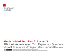 Mid-Unit Assessment: Answering Text-Dependent Questions About Librarians and Organizations Around the World Lesson Plan