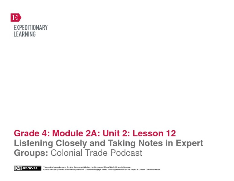 Listening Closely and Taking Notes in Expert Groups: Colonial Trade Podcast Lesson Plan