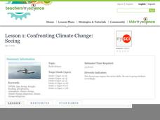 Lesson 1: Confronting Climate Change: Seeing Lesson Plan