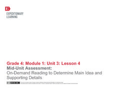 Mid-Unit Assessment: On-Demand Reading to Determine Main Idea and Supporting Details Lesson Plan