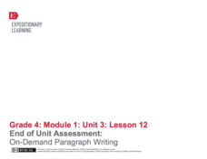 End of Unit Assessment: On-Demand Paragraph Writing Assessment