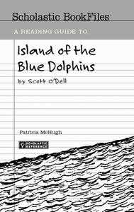 A Reading Guide to Island of the Blue Dolphins Lesson Plan