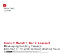 Developing Reading Fluency: Selecting a Text and Practicing Reading Aloud Lesson Plan