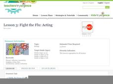 Lesson 3: Fight the Flu: Acting Lesson Plan
