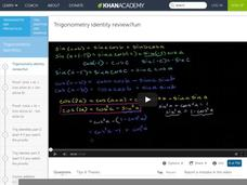 Trigonometry Identity Review/Fun Video