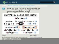 How Do You Factor a Polynomial by Guessing and Checking? Video