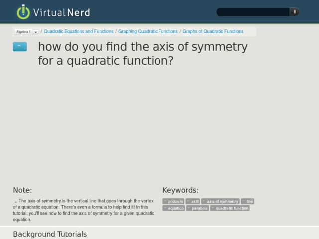 How Do You Find the Axis of Symmetry for a Quadratic Function? Video