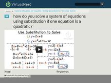 How Do You Solve a System of Equations Using Substitution if One Equation is a Quadratic? Video