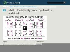 What is the Identity Property of Matrix Addition? Video