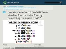 How Do You Convert a Quadratic from Standard Form to Vertex Form by Completing the Square if a­1? Video