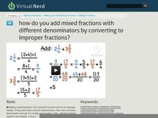 How Do You Add Mixed Fractions with Different Denominators by Converting to Improper Fractions? Video